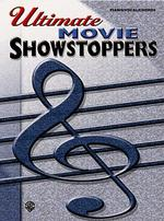 Ultimate Movie Showstoppers : Piano/Vocal/Chords (Ultimate Showstoppers)