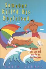 Someone Killed His Boyfriend (Reprint)