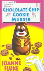Chocolate Chip Cookie Murder (Reprint)