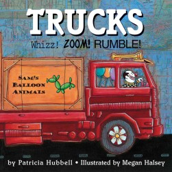 Trucks : Whizz! Zoom! Rumble