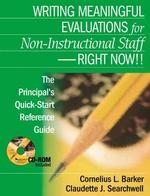 Writing Meaningful Evaluations for Non-Instructional Staff - Right Now!! : The Principal's Quick-Start Reference Guide