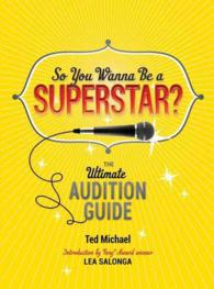 So You Wanna Be a Superstar? : The Ultimate Audition Guide (CSM)