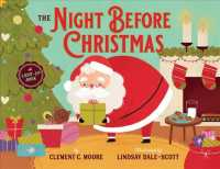 The Night before Christmas : A Light-up Book (INA NOV BR)