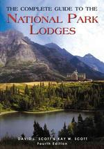 The Complete Guide to the National Park Lodges (Complete Guide to the National Park Lodges) (4TH)