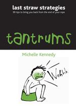 Tantrums (Last Straw Strategies)