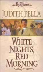 White Nights, Red Morning (Russians, 6)