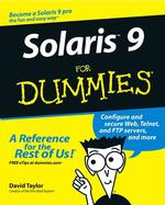 Solaris 9 for Dummies (For Dummies (Computer/tech))