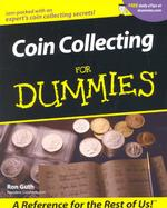 Coin Collecting for Dummies (For Dummies) (1ST)