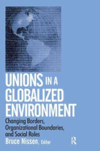 Unions in a Globalized Environment : Changing Borders, Organizational Boundaries, and Social Roles