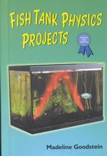 Fish Tank Physics Projects (Science Fair Success)