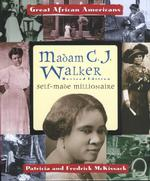 Madam C. J. Walker : Self-Made Millionaire (Great African Americans Series) (Revised)