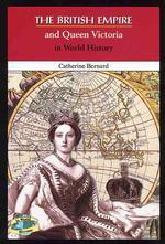 The British Empire and Queen Victoria in World History (In World History)