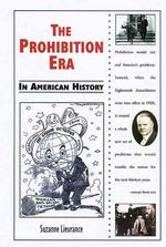The Prohibition Era in American History (In American History)