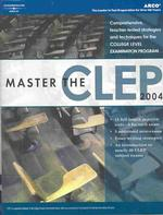 Master the Clep 2004 (Academic Test Preparation Series) (10 REV SUB)