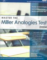 Master the Miller Analogies Test 2004 (Academic Test Preparation Series) (4 REV SUB)