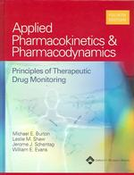 Applied Pharmacokinetics & Pharmacodynamics : Principles of Therapeutic Drug Monitoring (4TH)