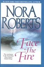 Face the Fire (Thorndike Press Large Print Core Series) (LRG)