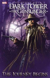 Dark Tower: the Gunslinger : The Journey Begins (Dark Tower)