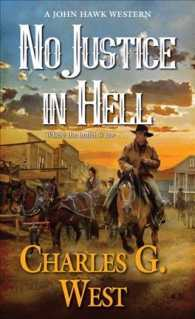 No Justice in Hell (John Hawk Western)