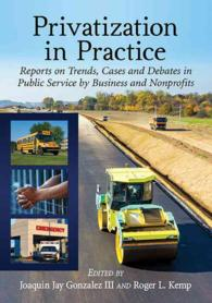 Privatization in Practice : Reports on Trends, Cases and Debates in Public Service by Business and Nonprofits
