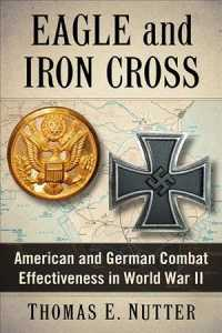 Eagle and Iron Cross : American and German Combat Effectiveness in World War II