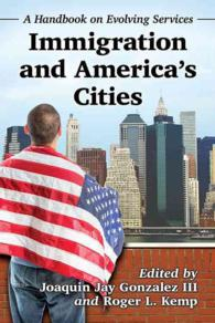 Immigration and America's Cities : A Handbook on Evolving Services