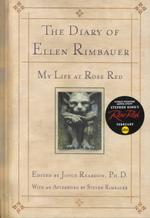 The Diary of Ellen Rimbauer : My Life as Rose Red