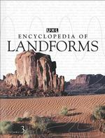 Uxl Encyclopedia of Landforms (3-Volume Set) : And Other Geologic Features