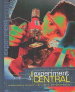 Experiment Central : A-O : Understanding Scientific Principles through Projects 〈5〉