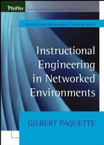 Instructional Engineering in Networked Environments (Tech Training Series)