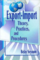 Export-Import Theory, Practices and Procedures