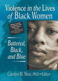 Violence in the Lives of Black Women : Battered, Black, and Blue (Women & Therapy)