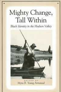 Mighty Change, Tall within : Black Identity in the Hudson Valley (Suny Series, an American Region: Studies in the Hudson Valley)