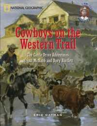 Cowboys on the Western Trail : The Cattle Drive Adventures of Josh McNabb and Davy Bartlett (I Am American)