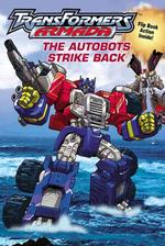 The Autobots Strike Back (Transformers Armada Chapter Books)