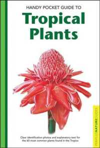 Handy Pocket Guide to Tropical Plants (Peroplus Nature Guides)