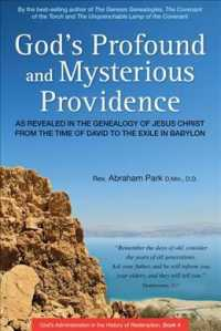 God's Profound and Mysterious Providence : As Revealed in the Genealogy of Jesus Christ from the Time of David to the Exile in Babylon (History of Red