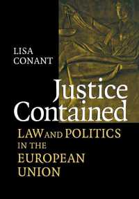 Justice Contained : Law and Politics in the European Union