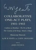 Collaborative One-Act Plays, 1901-1903 : Cathleen ni Houlihan, the Pot of Broth, the Country of the Young, Heads or Harps : Manuscript Materials (Corn