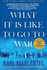 What It Is Like to Go to War (Reprint)