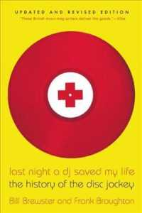 Last Night a DJ Saved My Life : The History of the Disc Jockey (REV UPD)