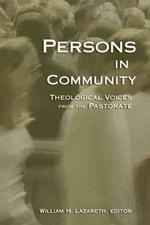 Persons in Community : Theological Voices from the Pastorate