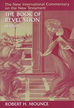 The Book of Revelation (New International Commentary on the New Testament) (REV SUB)