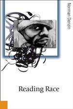 N.K.デンツィン著/アメリカ映画における人種の表象<br>Reading Race : Hollywood and the Cinema of Racial Violence (Theory, Culture & Society)