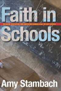 Faith in Schools : Religion, Education, and American Evangelicals in East Africa