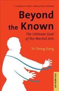 Beyond the Known : The Ultimate Goal of the Martial Arts