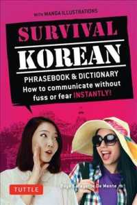Survival Korean : How to Communicate without Fuss or Fear Instantly (Survival Phrase Books-miscellaneous/english) (2 REV BLG)