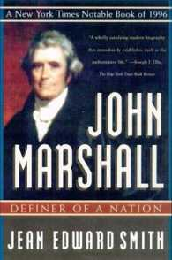 John Marshall : Definer of a Nation (Reprint)