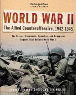 World War II : The Allied Counteroffensive, 1942-1945 (The New York Times Living History) 〈002〉 (1ST)