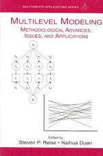 Multilevel Modeling : Methodological Advances, Issues, and Applications (Multivariate Applications Book Series)